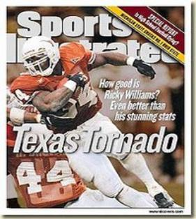 With Ricky Williams blowing through opposing defenses, Sports Illustrated labeled the bruising back as the Texas Tornado.