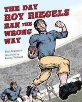 It Lives in Infamy Roy Riegels was long remembered for this one play