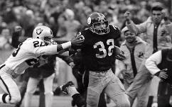 "Franco Harris Penn State Besides making the ""Immaculate Reception"" in a last-second win over the Raiders, Harris rushed for 12,120 yards while winning 3 Super Bowls. Harris was inducted into the Pro Football HOF in 1990."