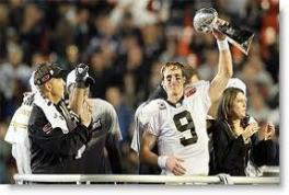 No Longer on the List Thanks to the efforts of Head Coach Sean Payton and QB Drew Brees, the New Orleans Saints earned their first Super Bowl title in 2009